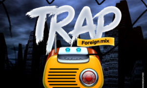Dj Baddo Trap Foreign Mix