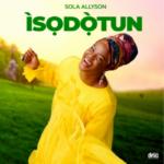"[Album] Sola Allyson – ""Isodotun"""