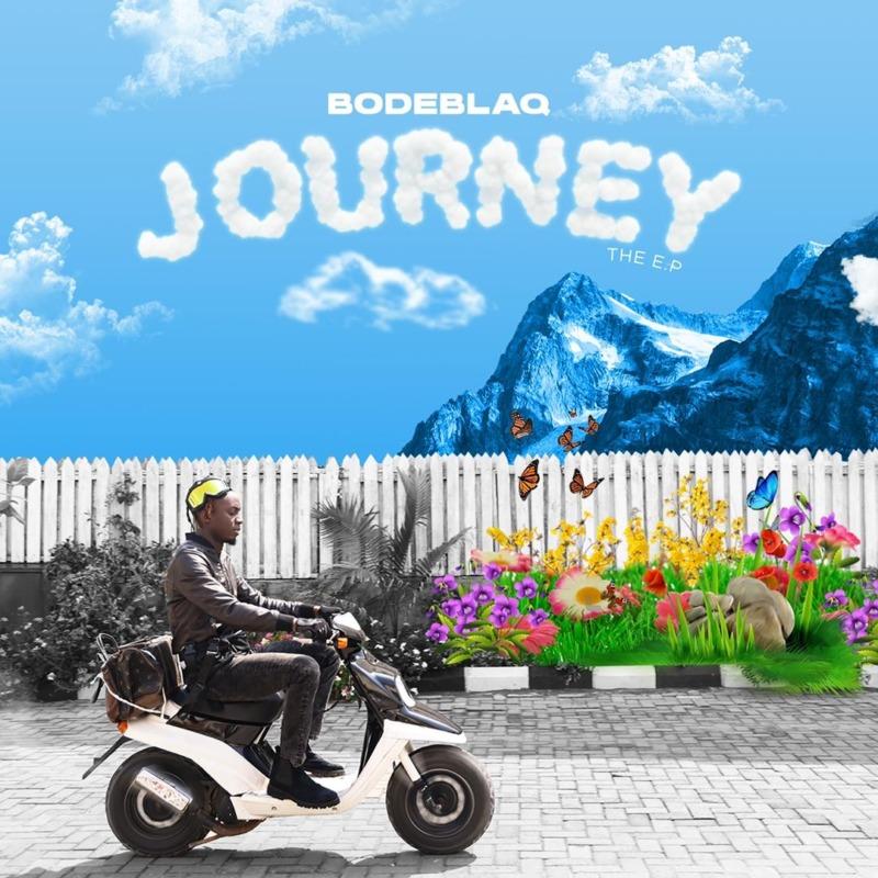 Bode Blaq Journey EP