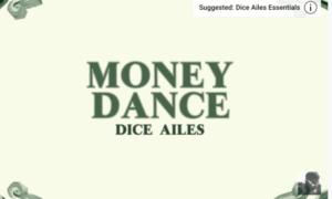 Dice Ailes Money Dance Lyrics