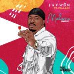 """Jaywon – """"Malamu"""" (Refix) ft. Pallaso"""