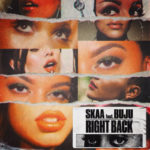 "Skaa – ""Right Back"" ft Buju"