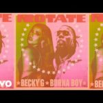 "[Lyrics] Becky G x Burna Boy – ""Rotate Lyrics"""