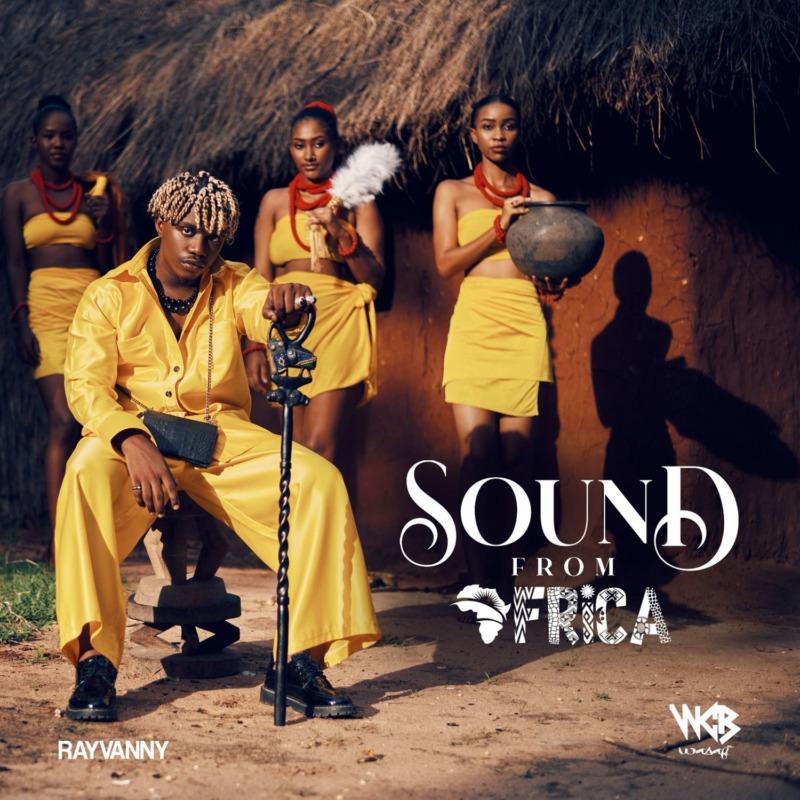 "[Album] Rayvanny – ""Sound From Africa"" ft. Innoss B"