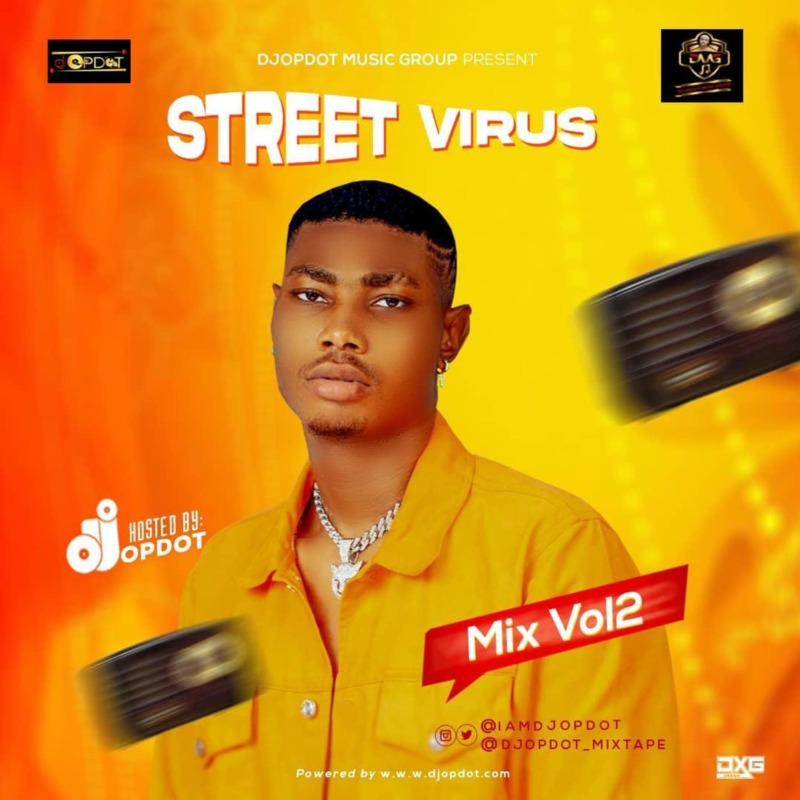 "[Mixtape] DJ OP Dot – ""Street Virus Mix"" Vol. 2"