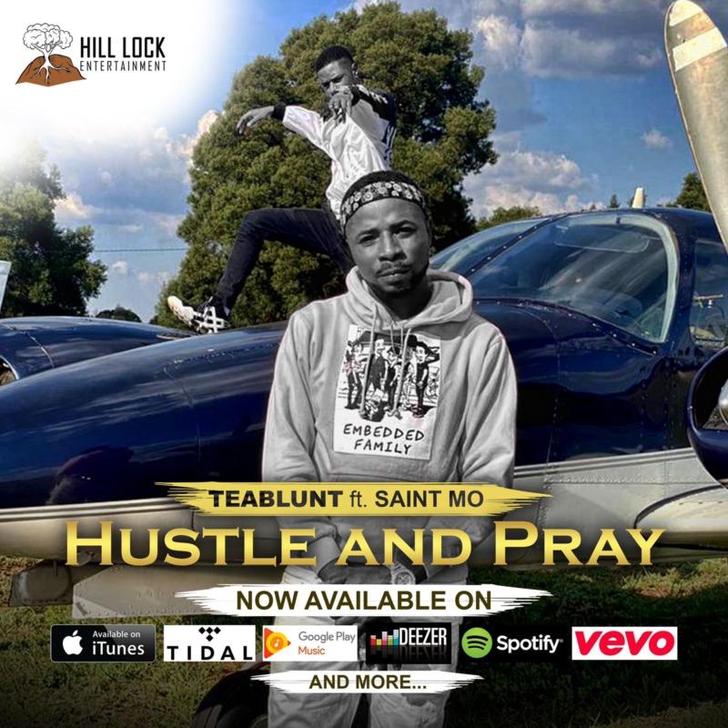 "Teablunt – ""Hustle and Pray"" ft. Saint Mo 1"