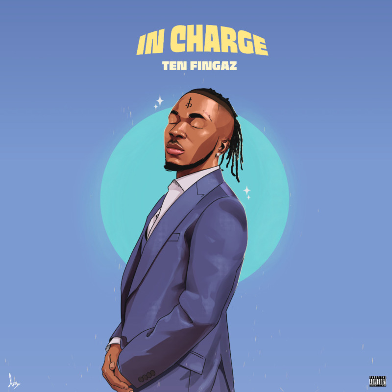 "Ten Fingaz – ""In Charge"" (Prod. By Rhyme Bamz) 1"