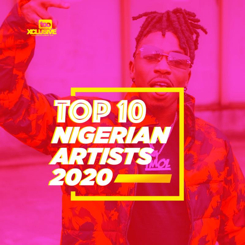 Top 10 Nigerian Artistes 2020