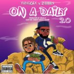 "Yung6ix x 24hrs – ""On A Daily 2.0"""
