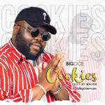 """BigDoe – """"Cookies"""""""