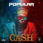 "Popular – ""Cash"""