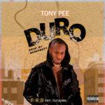 """Tony Pee – """"Duro"""""""