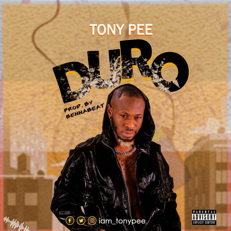 """Tony Pee – """"Duro"""" 1"""