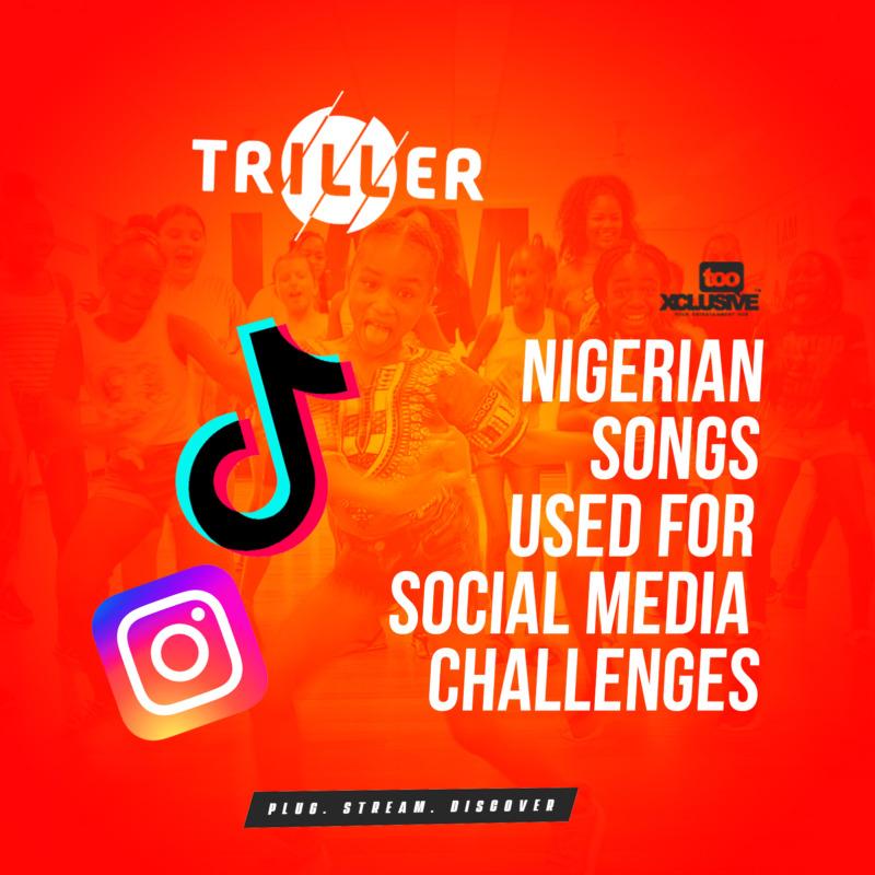 Nigerian Songs Social Media Challenges