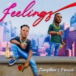 "Charpllen – ""Feelings"" ft. Peruzzi"