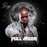 "[EP] Ragz – ""Full Moon"" The EP ft. Sugar boy"