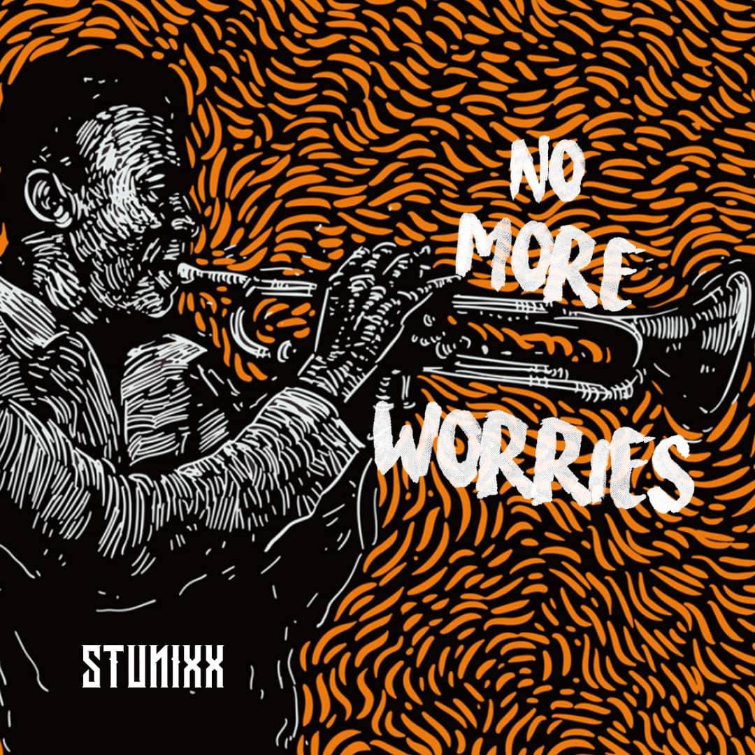 "Stunixx – ""No More Worries"" ft. feat Lanky"