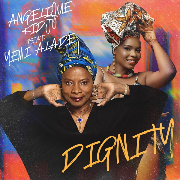 Angelique Kidjo Dignity Lyrics