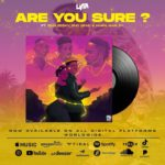 "[Lyrics] Lyta – ""Are You Sure"" ft. Zinoleesky, Emo Grae, Naira Marley"