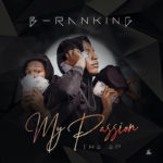 """[EP] B-Ranking – """"My Passion"""" The EP"""