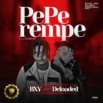 [Music] BXY – Peperempe ft. Deloaded