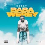 """Dessy – """"Baba Werey"""""""
