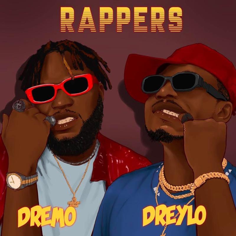 [Music] Dreylo – Rappers ft. Dreylo