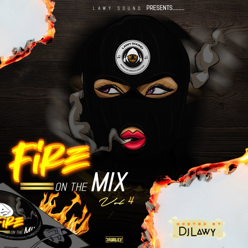 DJ Lawy Fire On The Mix Vol. 4