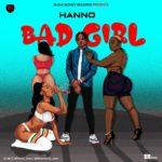 "[Audio + Video] Hanno – ""Bad Girl"""