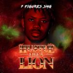 "7Figures SMG – ""Hustle Like a Lion"""