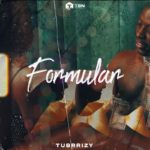 "[Audio + Video] Tubrizzy – ""Formular"""