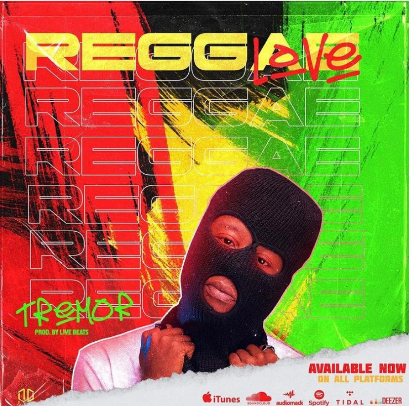 "[Mp3] Tremor – ""Reggae Love"" (Prod. by LivesBeats)"