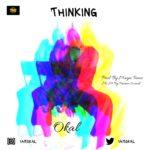 "Okal – ""Thinking"""