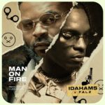 "Idahams – ""Man On Fire"" (Remix) ft. Falz"