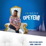 """Jaybytee – """"Opeyemi"""""""