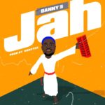 "Danny S – ""JAH"" (Prod. by Booster)"