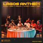 "[Lyrics] Zlatan – ""Lagos Anthem Remix"" ft. OlaDips, Oberz, Frescool, Kabex & TROD"