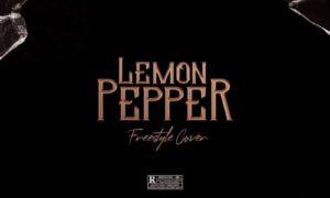 Blaqbonez Lemon Pepper (Freestyle)