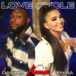"[Lyrics] Enisa x Davido – ""Love Cycle Remix"""