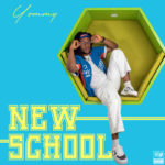 "Yommy – ""New School"" EP"