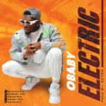 """Obaby – """"Electric"""" (Prod. by Se7en)"""