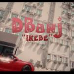 "[Video] D'banj – ""Ikebe"""