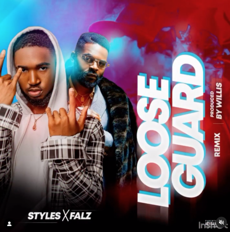 Styles Falz Loose Guard (I See, I Saw) Remix