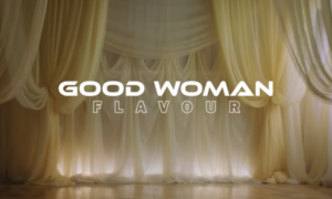 Flavour Good Woman Lyrics