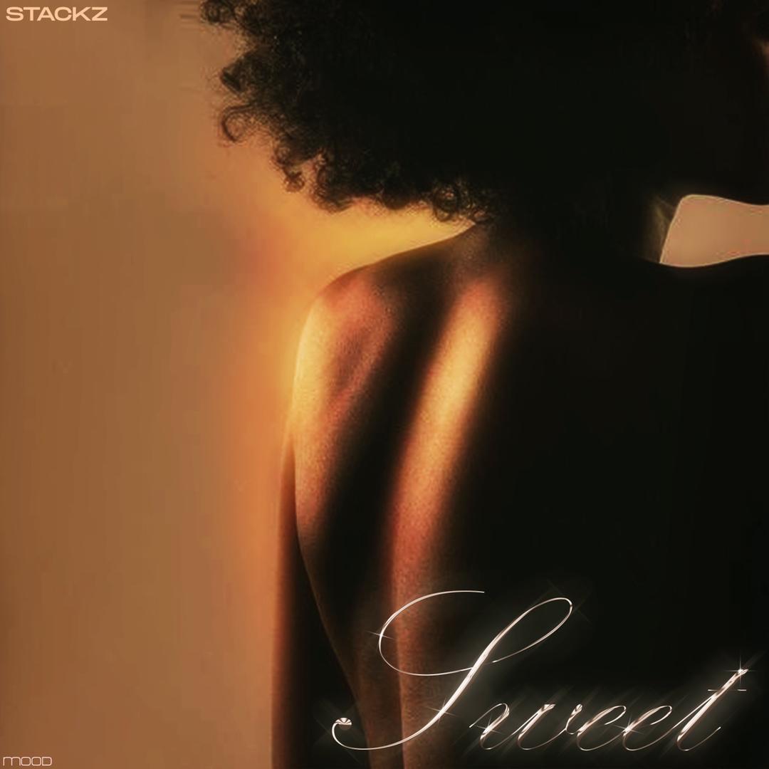 "Stackz – ""Sweet"""