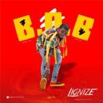 "Lionize – ""B.O.B"""