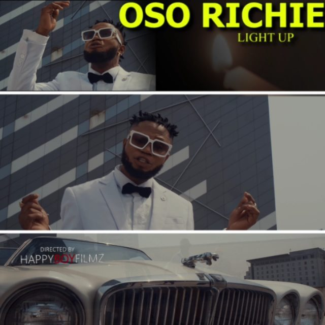 "[Video] Oso Richie – ""Light Up"" 1"