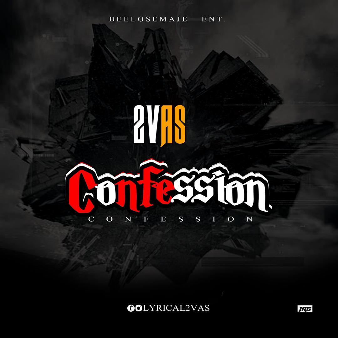 """2vas – """"Confession"""""""
