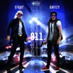 "Dafizy – ""911"" ft. Efkay"