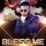 """[Audio + Video] 6Pin – """"Bless Me"""""""